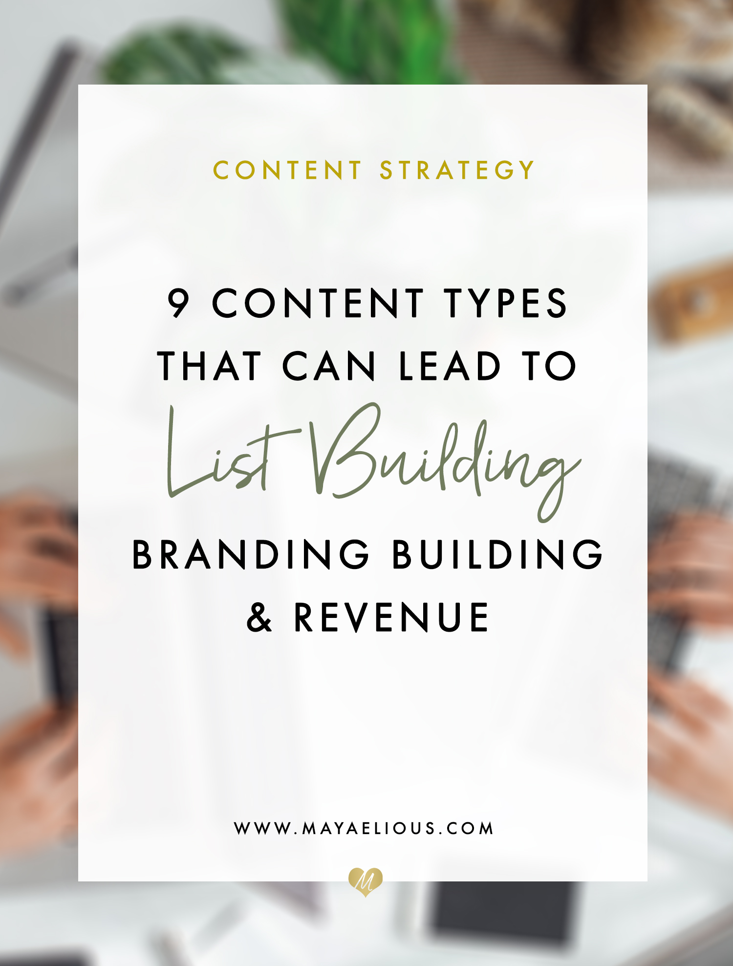 9 Content Types That Lead To List Building And Revenue