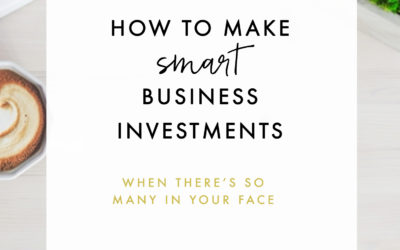 How To Make Smart Business Investments