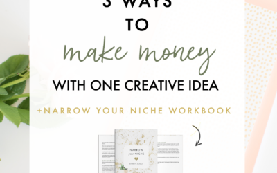3 Ways To Make Money With 1 Creative Idea