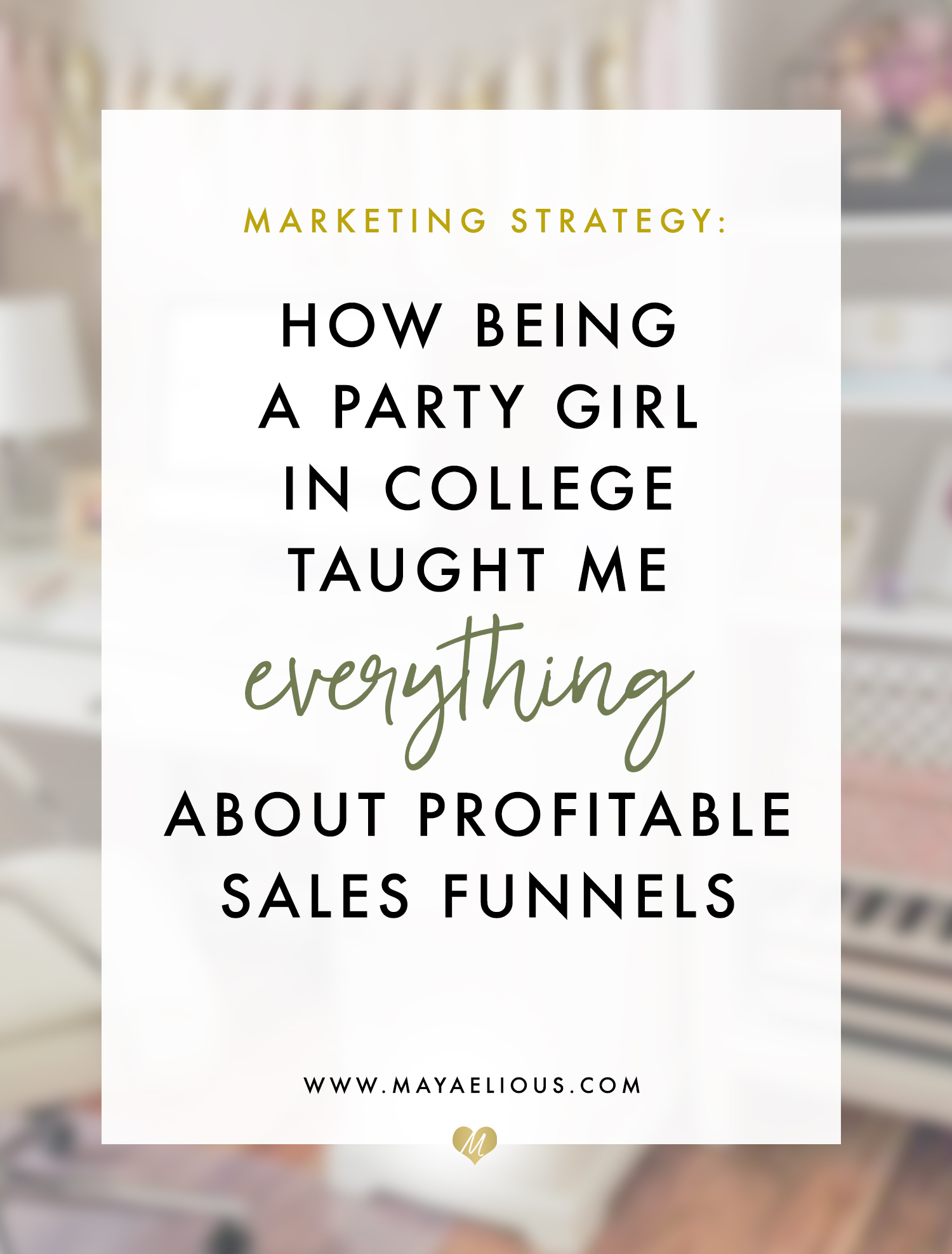 How being a party girl graphic designer taught me everything about sales funnels
